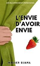 L'envie d'avoir envie: Développement personnel (French Edition)