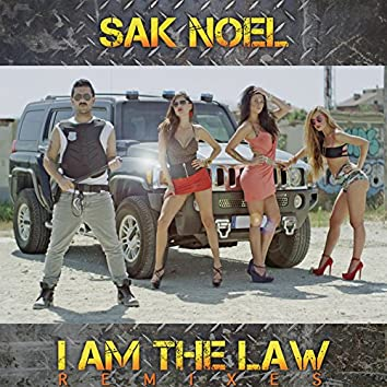 I Am The Law [Remixes]
