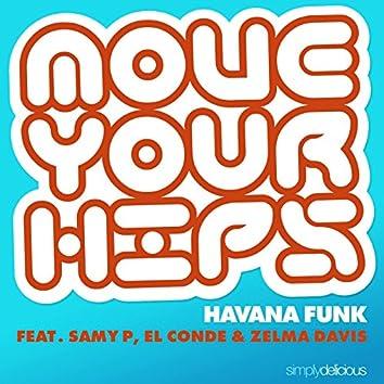 Move Your Hips (feat. Samy P, El Conde & Zelma Davis)