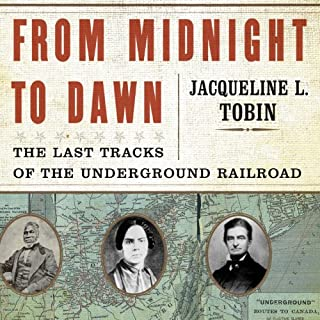 From Midnight to Dawn     The Last Tracks of the Underground Railroad              By:                                                                                                                                 Jacqueline Tobin,                                                                                        Hettie Jones                               Narrated by:                                                                                                                                 Richard Allen                      Length: 9 hrs and 43 mins     17 ratings     Overall 3.5