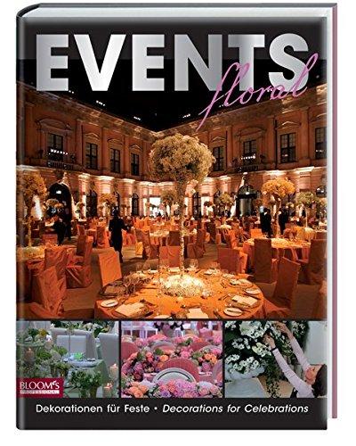 Events floral: Dekorationen für Feste