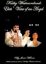 Kathy Westmoreland: Elvis' Voice of an Angel