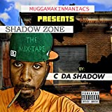 Shadow Zone the Mixtape [Explicit]