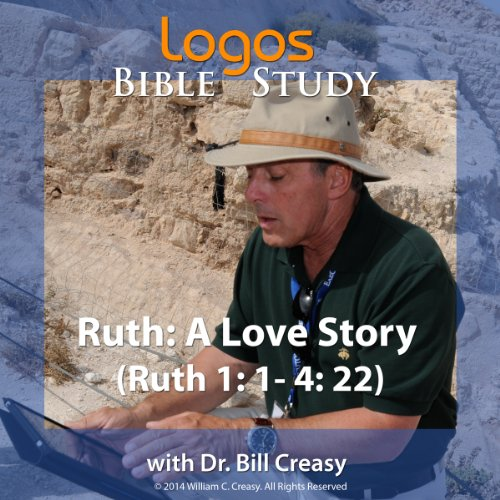 Ruth: A Love Story (Ruth 1: 1- 4: 22) cover art