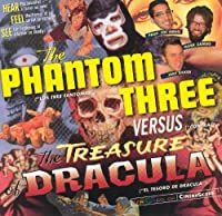 Phantom Three Vs. The Treasure of Dracula