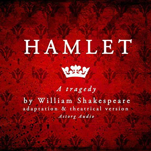 Hamlet: a tragedy by William Shakespeare audiobook cover art