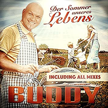 Der Sommer unseres Lebens (Including All Mixes)