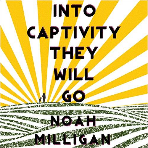 Into Captivity They Will Go cover art