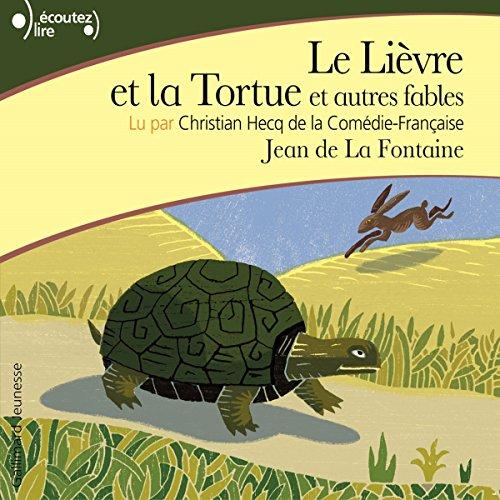 Couverture de Le Lièvre et la Tortue et autres fables