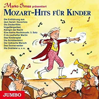 Mozart-Hits für Kinder                   Autor:                                                                                                                                 Marko Simsa                               Sprecher:                                                                                                                                 Marko Simsa                      Spieldauer: 1 Std. und 11 Min.     4 Bewertungen     Gesamt 3,8