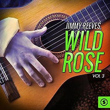 Wild Rose, Vol. 3