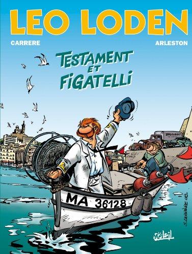 Léo Loden T10 : Testament et figatelli