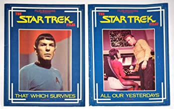 That Which Survives & All Our Yesterdays : 2 Issues of The Star Trek Files (Spock / Uhura & Captain Kirk on Covers) :