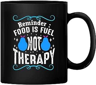 HAPPY MUG, Custom Food is Fuel Not Therapy Ceramic Mug Gift Wedding Mugs Thank You Wedding Gifts Custom Mug Ceramic Mug Coffee Mug BMUG-248