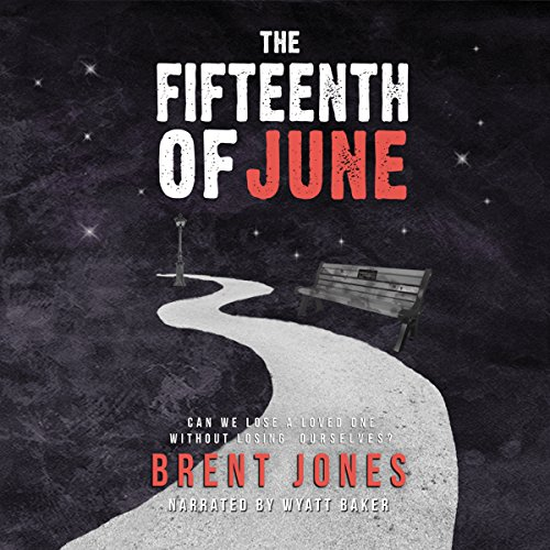 The Fifteenth of June audiobook cover art