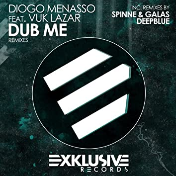 Dub Me (Remixes)