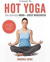 Bikram Yoga - Benefits Of Hot Yoga, With Bikram Yoga Poses Pictures