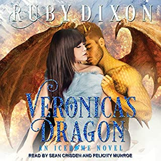 Veronica's Dragon: A SciFi Alien Romance     Icehome Series, Book 2              Written by:                                                                                                                                 Ruby Dixon                               Narrated by:                                                                                                                                 Sean Crisden,                                                                                        Felicity Munroe                      Length: 8 hrs and 1 min     Not rated yet     Overall 0.0