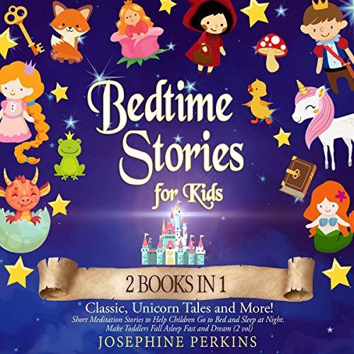 Bedtime Stories for Kids: 2 Books in 1 cover art