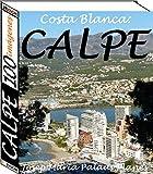 Costa Blanca: Calpe (100 imágenes)