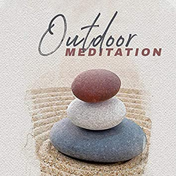 Outdoor Meditation: Feel Consistent with Nature