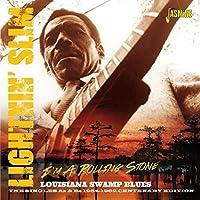 I'm A Rollin' Stone - Louisiana Swamp Blues - The Singles As & Bs 1954-1962 Centenary Edition [ORIGINAL RECORDINGS REMASTERED] 2CD SET by Lightnin' Slim (2015-02-01)