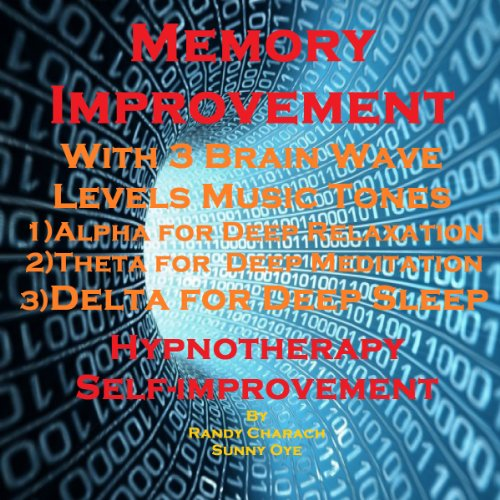 Memory Improvement with Three Brainwave Music Recordings audiobook cover art