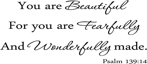 byyoursidedecal You are Beautiful for You are Fearfully and Wonderfully Made Psalm 139:14 Vinyl Wall Decal Art Quotes Inspirational Sayings 10