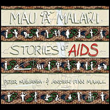 Mau a Malawi: Stories of AIDS