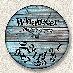 Lplpol Vintage Wood Hanging Wall Clock Whatever Im Late Anyway Wall Clock Distressed Teal Board Print Cabin Clock Decorative Wall Clock 12 Inch Battery Operated Clocks Non Ticking for Living Room