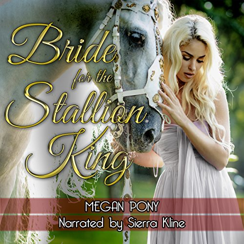 Bride for the Stallion King audiobook cover art