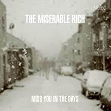 Miss You In The Days
