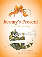 Jeremy's Present: an almost true story