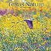 Texas Nature 2021 Calendar: Foil Stamped Cover