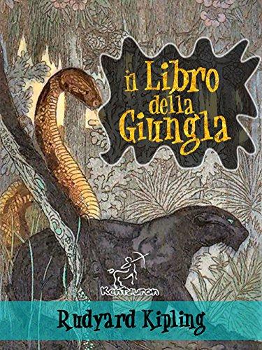 Il libro della giungla (Nuova edizione illustrata con 89 disegni originali di Maurice de Becque e altri) by Rudyard Kipling