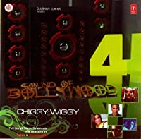 Sound Of Bollywood 4 - Chiggy Wiggy (Bollywood/Bollywood Music/Indian Cinema/Indian Song Compilation) by Sonu Nigam (2009-05-03)