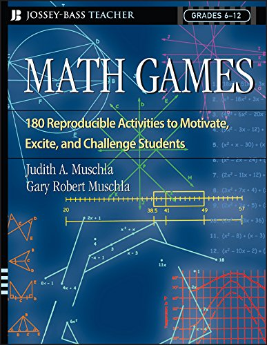 Math Games: 180 Reproducible Activities to Motivate, Excite, and Challenge...