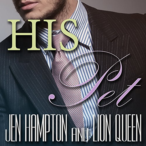 His Pet Bundle Audiobook By Jen Hampton cover art