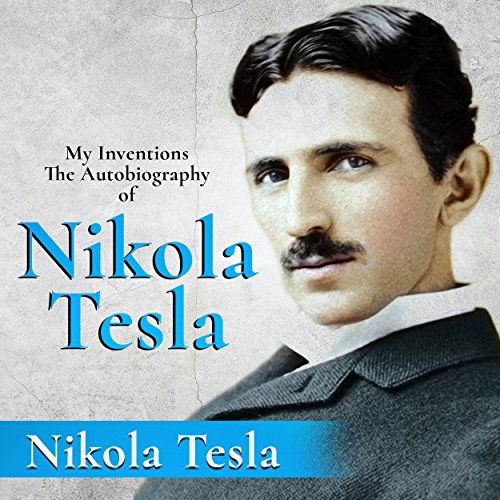 Couverture de My Inventions: The Autobiography of Nikola Tesla