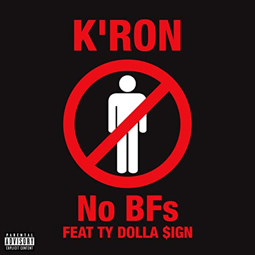 No BFs (feat. Ty Dolla $ign) [Explicit]