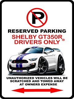 2016 2017 Shelby GT350R Mustang Muscle Car-toon No Parking Sign