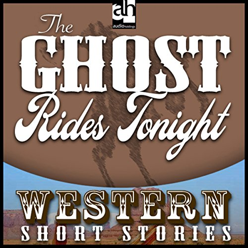 The Ghost Rides Tonight audiobook cover art