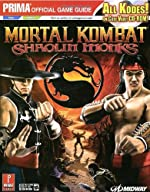 Mortal Kombat - Shaolin Monks (with CD): Prima Official Game Guide d'Eric Mylonas