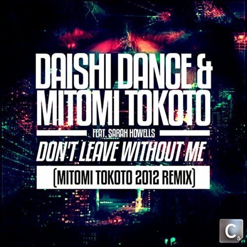 Daishi Dance & Mitomi Tokoto feat. Sarah Howells
