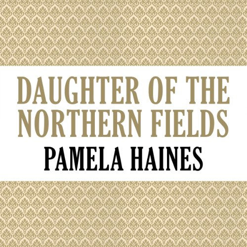 Daughter of the Northern Fields audiobook cover art