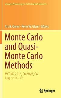 Monte Carlo and Quasi-Monte Carlo Methods: MCQMC 2016, Stanford, CA, August 14-19 (Springer Proceedings in Mathematics & Statistics)