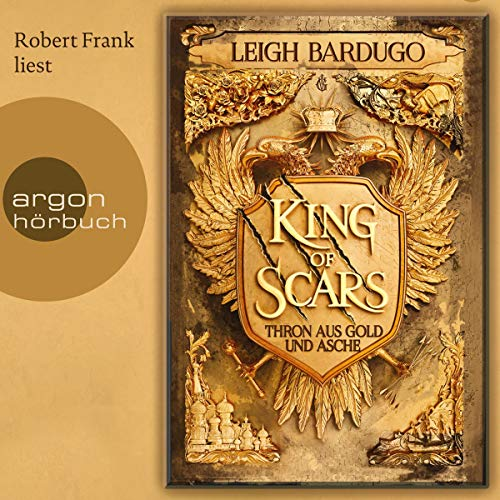 King of Scars: Thron aus Asche und Gold 1