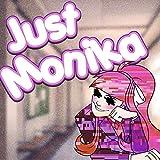 Just Monika (feat. Rockit & SuperMomBomb)