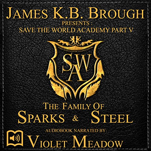 The Family of Sparks & Steel audiobook cover art
