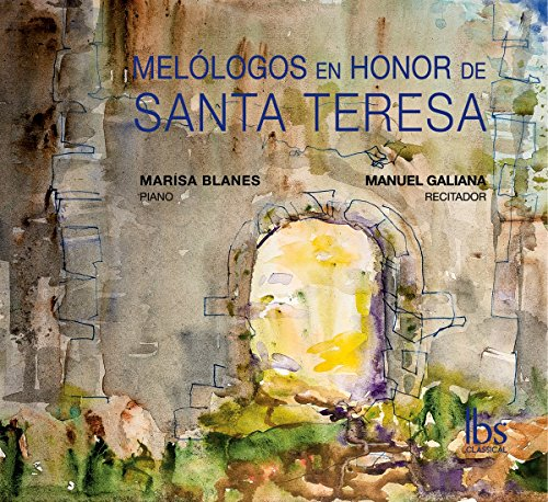 Melólogos en Honor de Santa Teresa